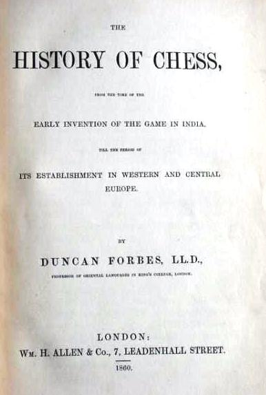 An early book on the history of chess by duncan forbes published in